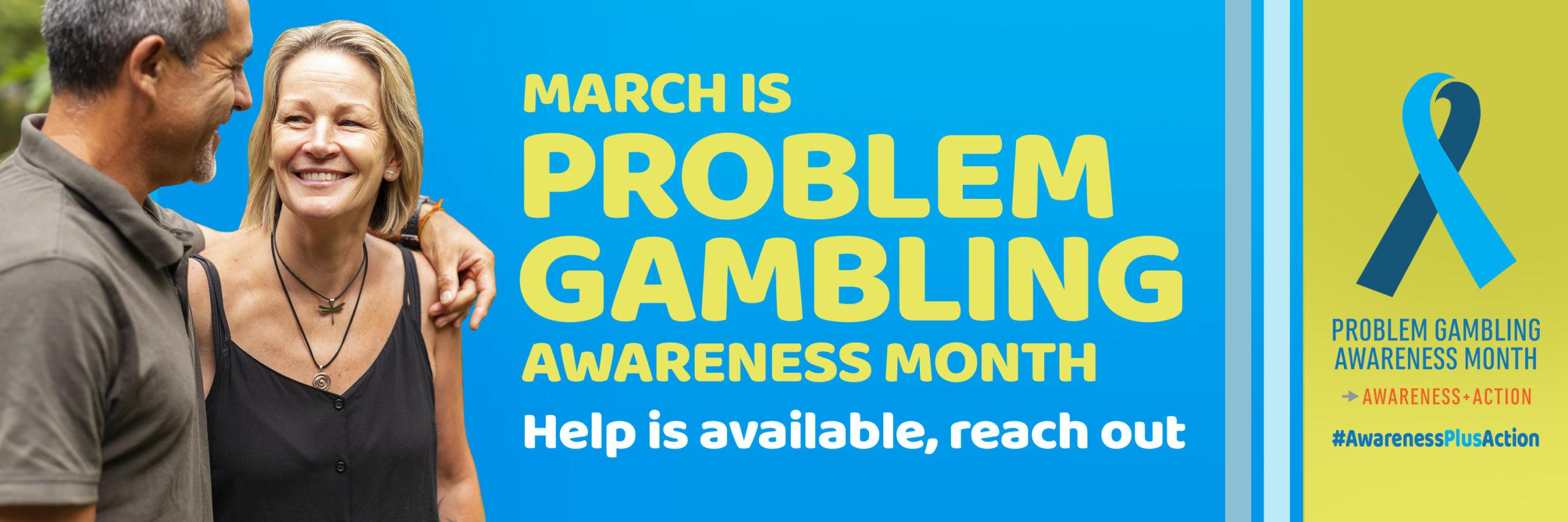 Problem Gambling Awereness Month Banner
